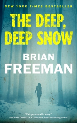 The Deep, Deep Snow - Freeman, Brian