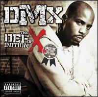 The Definition Of X: The Pick Of The Litter (Deluxe Edition) - DMX