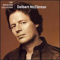 The Definitive Collection - Delbert McClinton