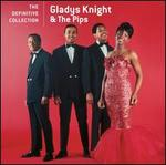 The Definitive Collection - Gladys Knight & the Pips