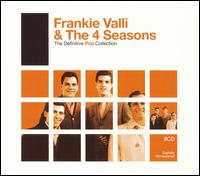 The Definitive Pop Collection - Frankie Valli & the Four Seasons