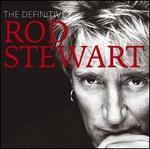 The Definitive Rod Stewart