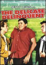 The Delicate Delinquent