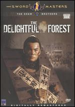 The Delightful Forest - Chang Cheh; Pao Hsueh-li
