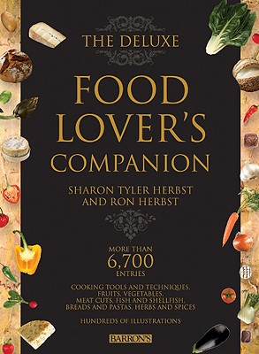 The Deluxe Food Lover's Companion - Herbst, Sharon Tyler, and Herbst, Ron