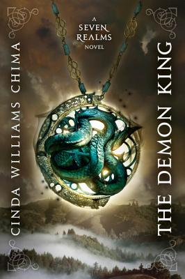 The Demon King (a Seven Realms Novel) - Chima, Cinda Williams