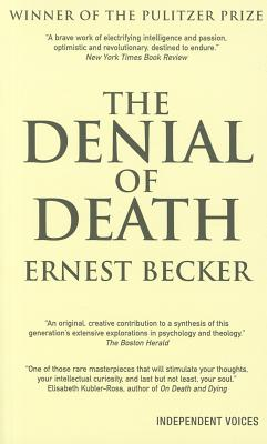 The Denial of Death - Becker, Ernest