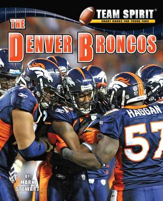 The Denver Broncos - Stewart, Mark