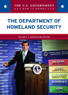 The Department of Homeland Security - Koestler-Grack, Rachel A