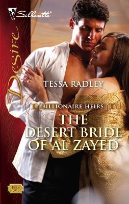 The Desert Bride of Al Zayed - Radley, Tessa