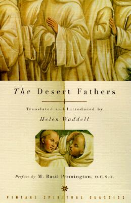 The Desert Fathers - Waddell, Helen, and Pennington, Basil (Preface by)
