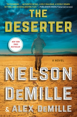 The Deserter - DeMille, Nelson, and DeMille, Alex