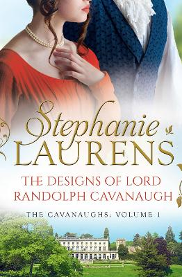 The Designs Of Lord Randolph Cavanaugh - Laurens, Stephanie