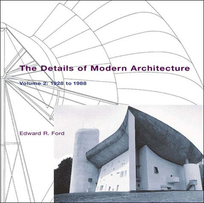9780262562027 The Details Of Modern Architecture 1928 To