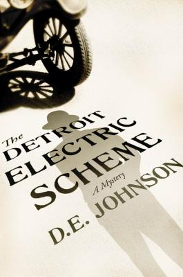 The Detroit Electric Scheme: A Mystery - Johnson, D E