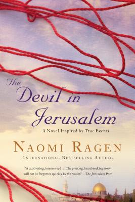 The Devil in Jerusalem - Ragen, Naomi
