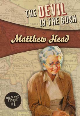 The Devil in the Bush - Head, Matthew
