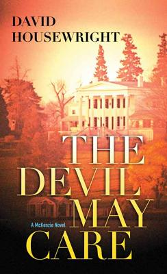 The Devil May Care - Housewright, David