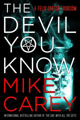The Devil You Know - Carey, Mike
