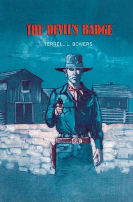 The Devil's Badge - Bowers, Terrell L