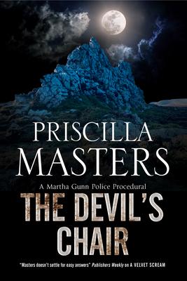 The Devil's Chair: A Martha Gunn Police Procedural - Masters, Priscilla