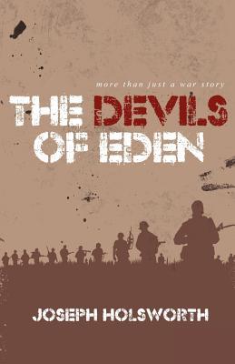 The Devils of Eden - Holsworth, Joseph