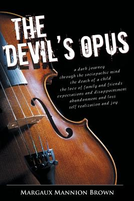 The Devil's Opus - Brown, Margaux Mannion