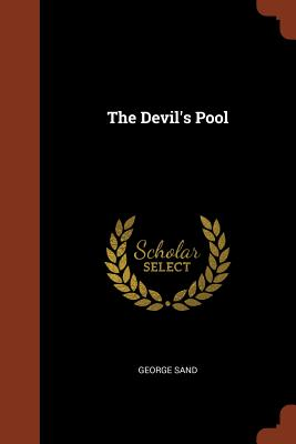 The Devil's Pool - Sand, George