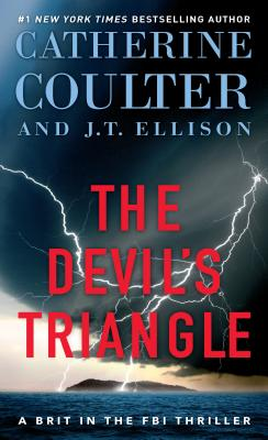 The Devil's Triangle - Coulter, Catherine, and Ellison, J T