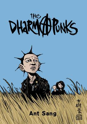 The Dharma Punks - Sang, Ant, and Horrocks, Dylan (Introduction by)