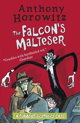 The Diamond Brothers in The Falcon's Malteser - Horowitz, Anthony