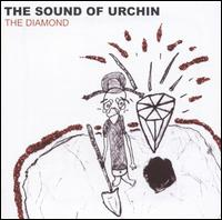 The Diamond - Sound of Urchin