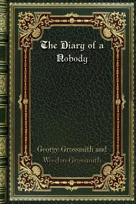 The Diary of a Nobody - Grossmith, Weedon, and Rossmith