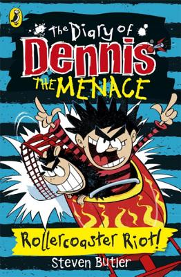 The Diary of Dennis the Menace: Rollercoaster Riot! (book 3) - Butler, Steven