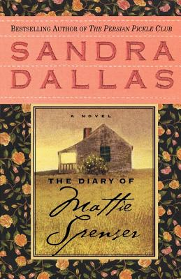 The Diary of Mattie Spenser - Dallas, Sandra