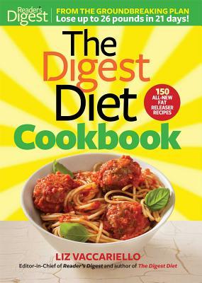 The Digest Diet Cookbook - Vaccariello, Liz