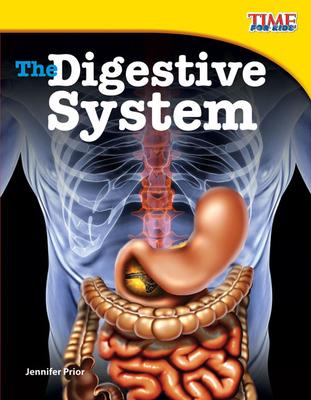 The Digestive System - Prior, Jennifer