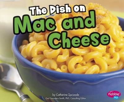 The Dish on Mac and Cheese - Ipcizade, Catherine
