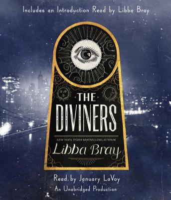The Diviners - Bray, Libba, and Lavoy, January (Read by)