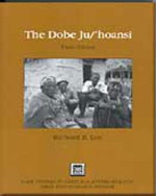 The Dobe Ju/'Hoansi - Lee, Richard B