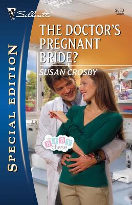 The Doctor's Pregnant Bride? - Crosby, Susan
