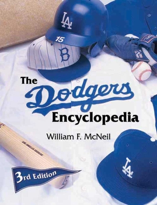 The Dodgers Encyclopedia - McNeil, William F