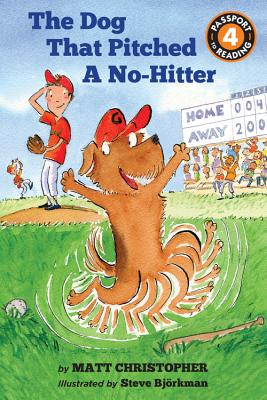 The Dog That Pitched a No-Hitter - Christopher, Matt