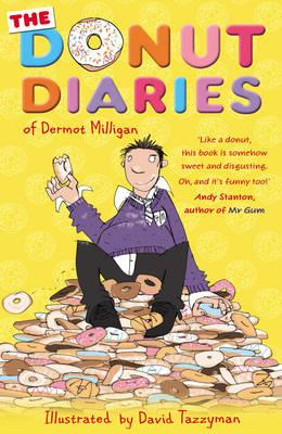 The Donut Diaries: Book One - Milligan, Dermot, and McGowan, Anthony