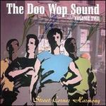 The Doo Wop Sound, Vol. 2: Street Corner Harmony