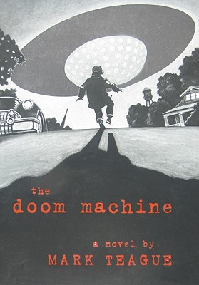 The Doom Machine - Teague, Mark