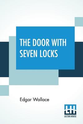 The Door With Seven Locks - Wallace, Edgar