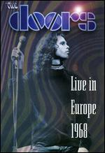 The Doors: Live in Europe, 1968 - John Densmore; Paul Justman; Ray Manzarek