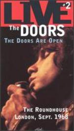 The Doors: The Doors Are Open - The Roundhouse, London
