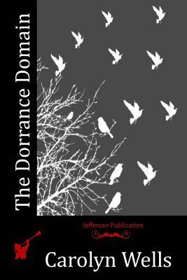 The Dorrance Domain - Wells, Carolyn